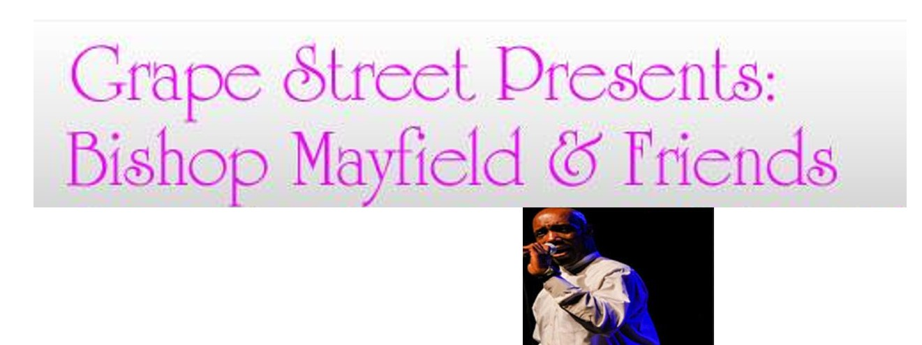 Bishop Mayfield and Friends at grape street